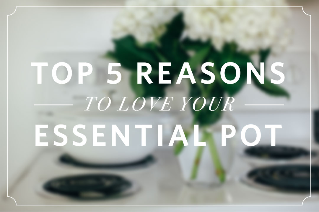Blog Relish Decor Top 5 Reasons To Love Your Staub Essential Pot