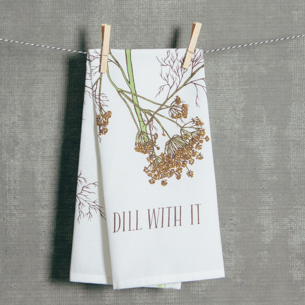 Dill With It Tea Towel Printed Relish Decor