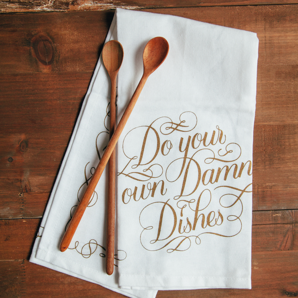 Do Your Own Damn Dishes Dishtowel Relish Decor