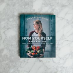 nom yourself simple vegan cooking cookbook relish decor mary mattern