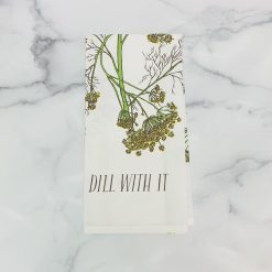 Dill With It Tea Towel