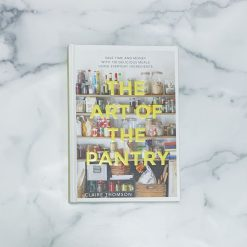 The Art of the Pantry