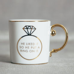 Love is In the Air Mug He Put A Ring On It Engagement Gift Relish Decor
