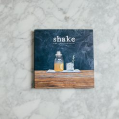 Relish Decor Shake Bar Cookbook