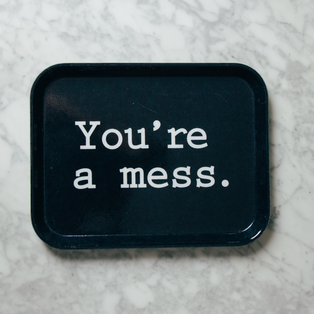 You're A Mess Bar Tray Fishs Eddy Relish Decor