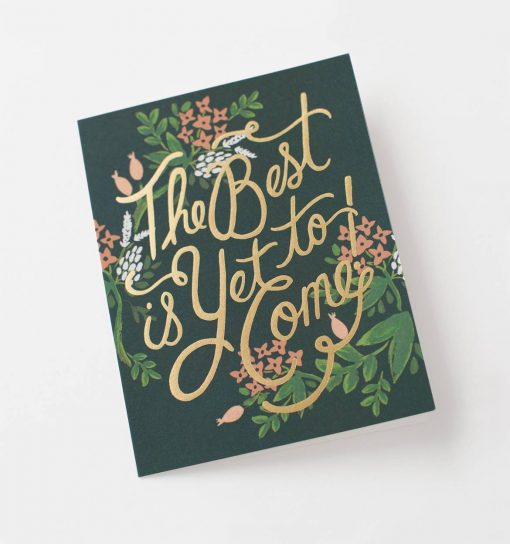 rifle-paper-co-best-is-yet-to-come-wedding-card-relish-decor